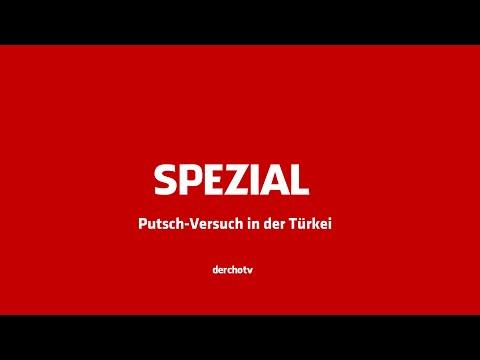 derchotv SPEZIAL – Putsch-Versuch in der Türkei