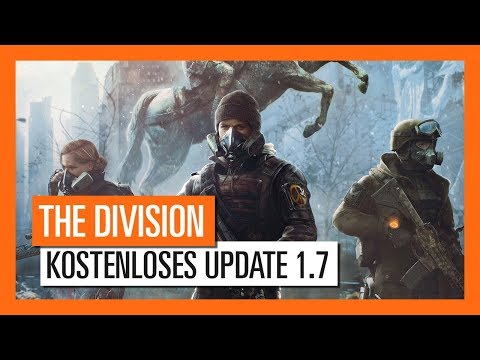 Tom Clancy's The Division - Kostenloses Update 1.7 Trailer