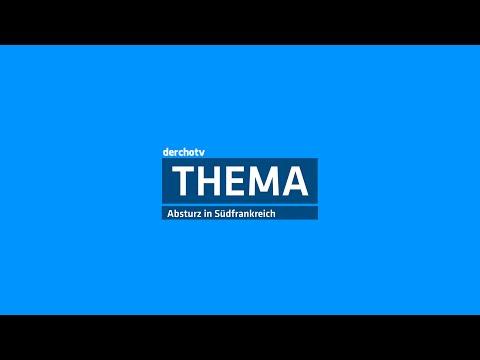 THEMA – Absturz in Südfrankreich