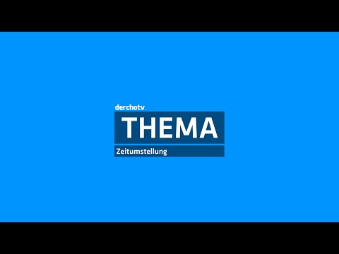THEMA – Zeitumstellung