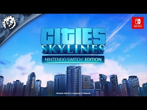 Cities: Skylines - Nintendo Switch Edition | AVAILABLE NOW